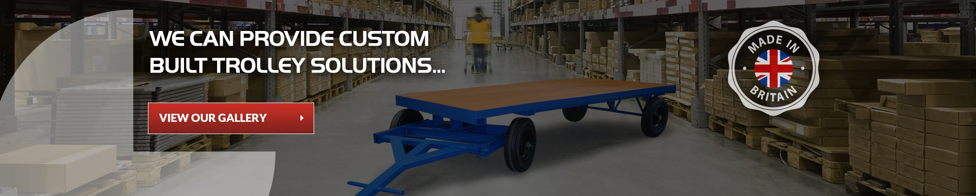 We Can Provide Custom Built Trolley Solutions - View Our Gallery